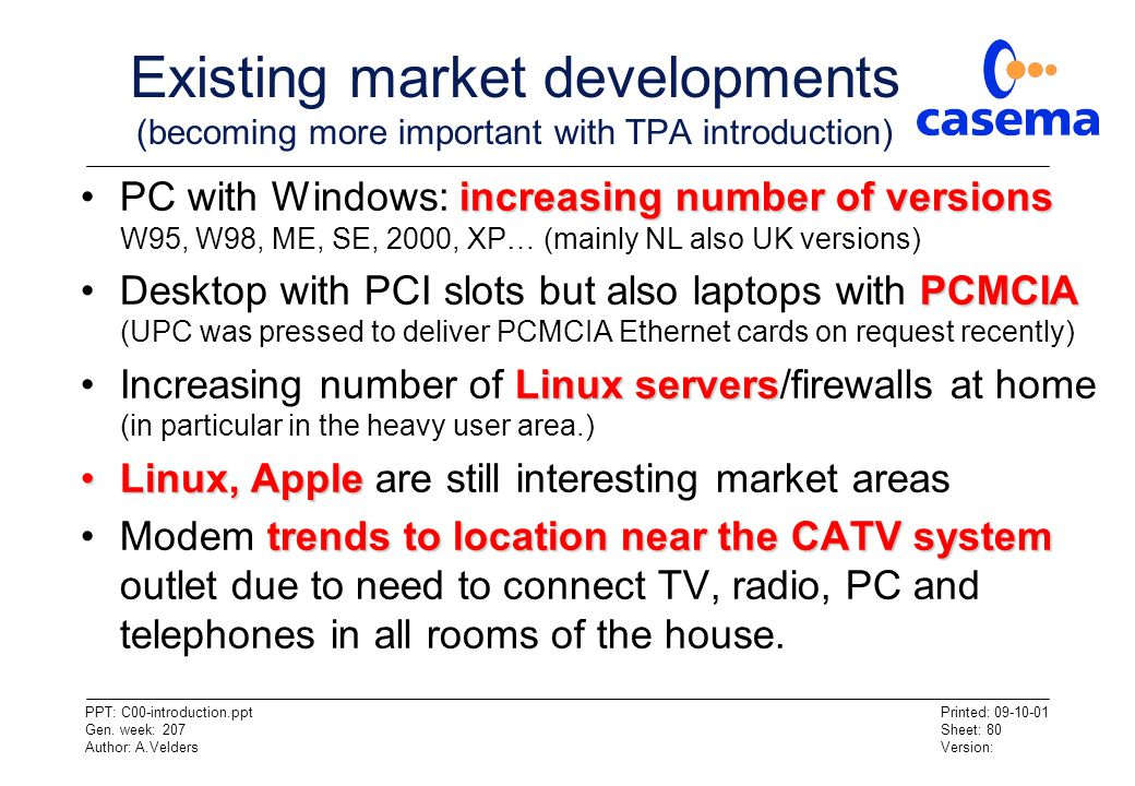 Existing market developments (becoming more important with TPA introduction)