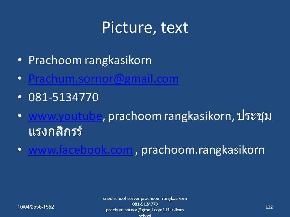 Picture, text Prachoom rangkasikorn Prachum.sornor@gmail.com