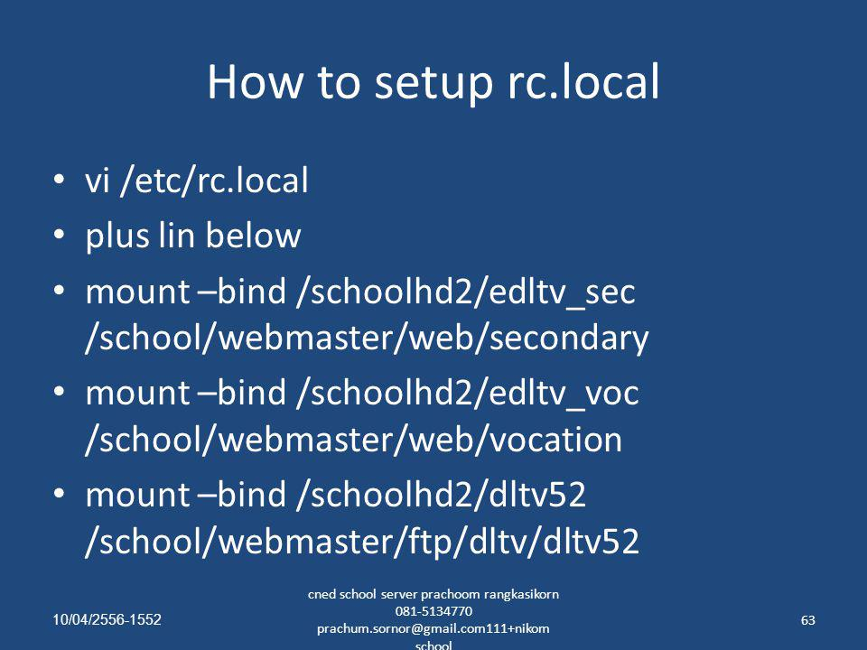 How to setup rc.local vi /etc/rc.local plus lin below