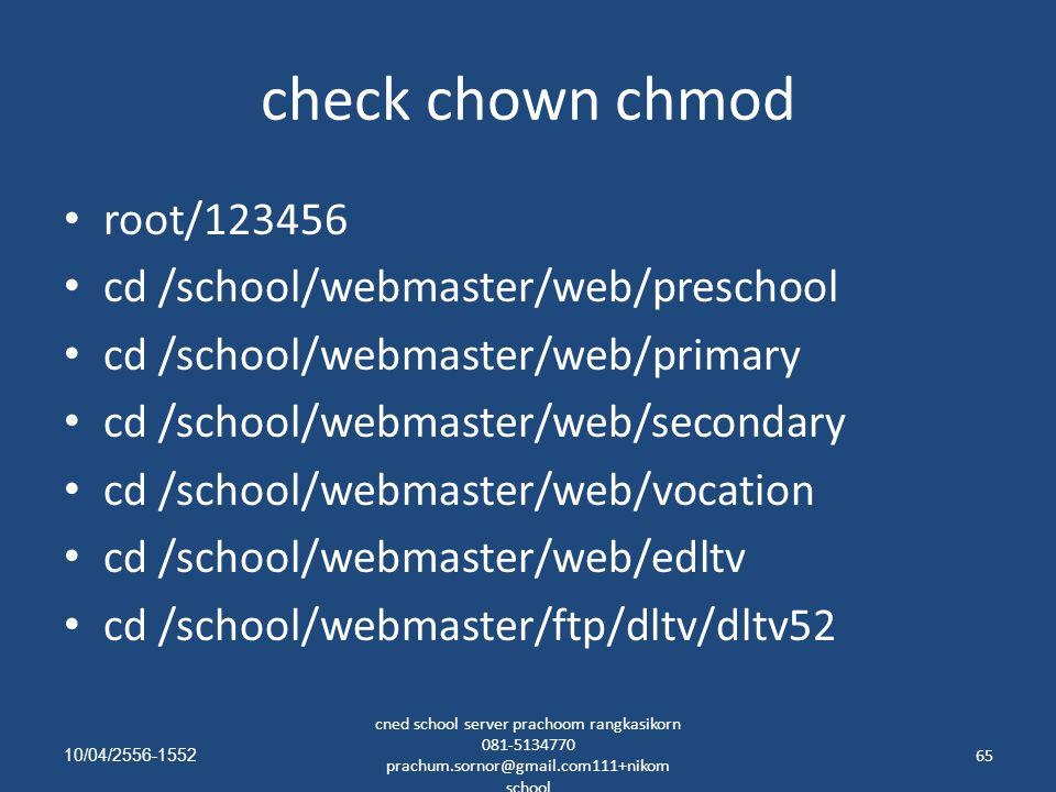 check chown chmod root/123456 cd /school/webmaster/web/preschool