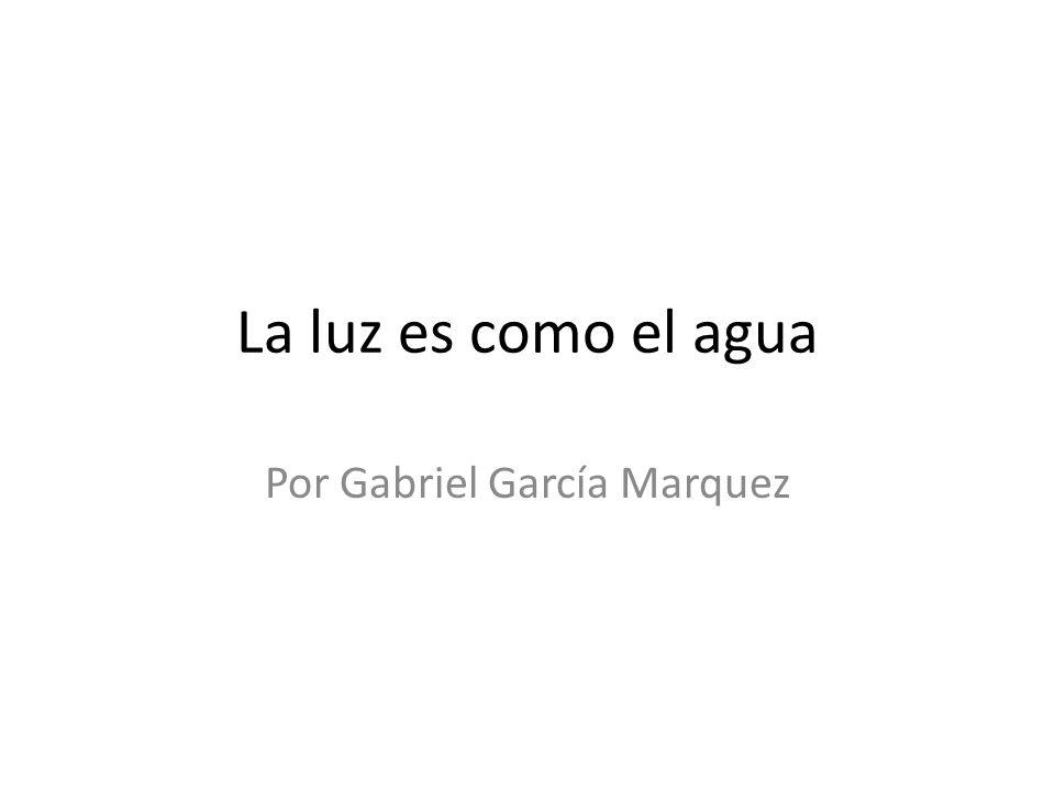 Por Gabriel García Marquez