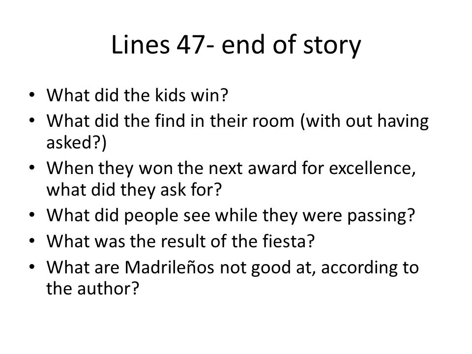 Lines 47- end of story What did the kids win