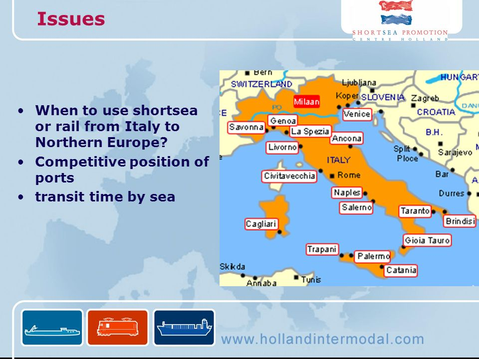 Issues When to use shortsea or rail from Italy to Northern Europe