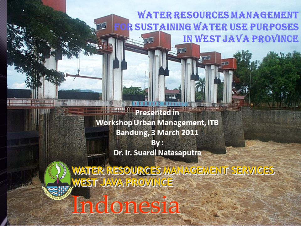 Workshop Urban Management, ITB Dr. Ir. Suardi Natasaputra