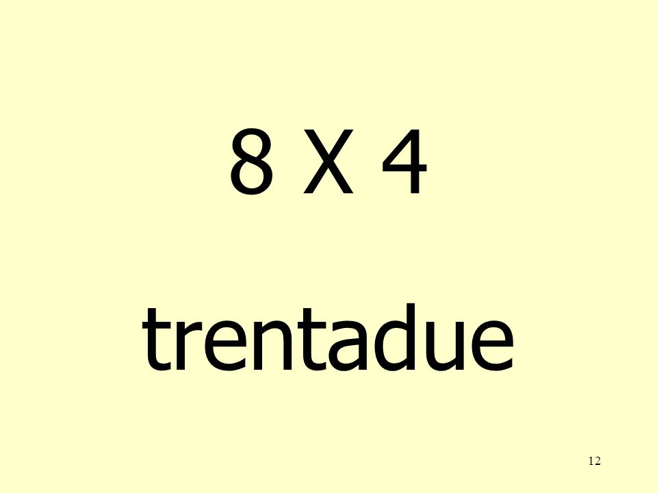 8 X 4 trentadue
