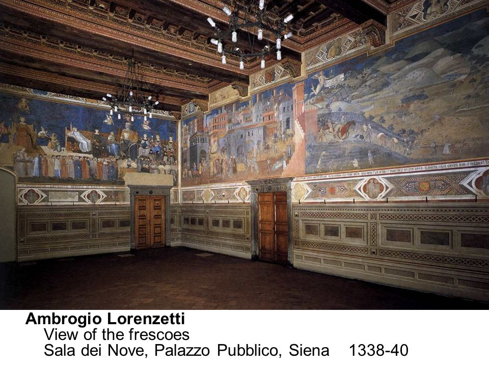 Ambrogio Lorenzetti s most revolutionary achievement - one of the most remarkable accomplishments of the Renaissance - is the fresco series that lines three walls of the room in the Palazzo Pubblico where Siena s chief magistrates, the Nine, held their meetings (Sala dei Nove). The size of the room is 2,96 x 7,70 x 14,40 m.