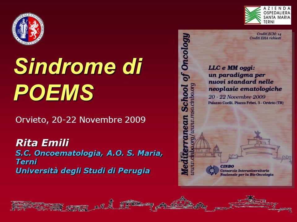 Sindrome di POEMS Rita Emili Orvieto, 20-22 Novembre 2009