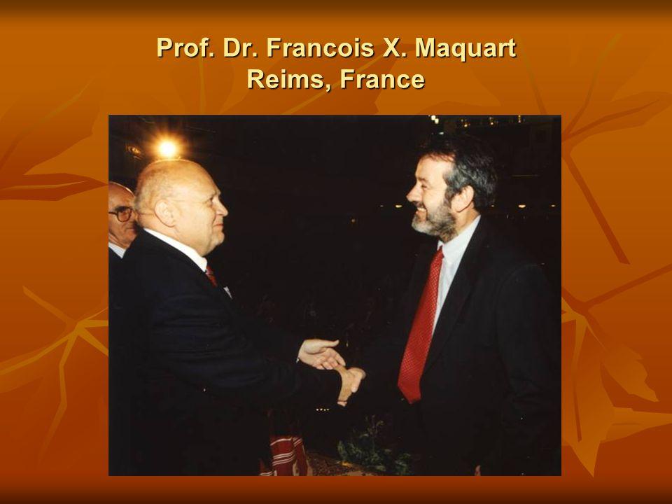 Prof. Dr. Francois X. Maquart Reims, France