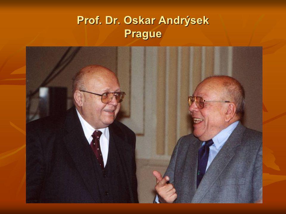 Prof. Dr. Oskar Andrýsek Prague