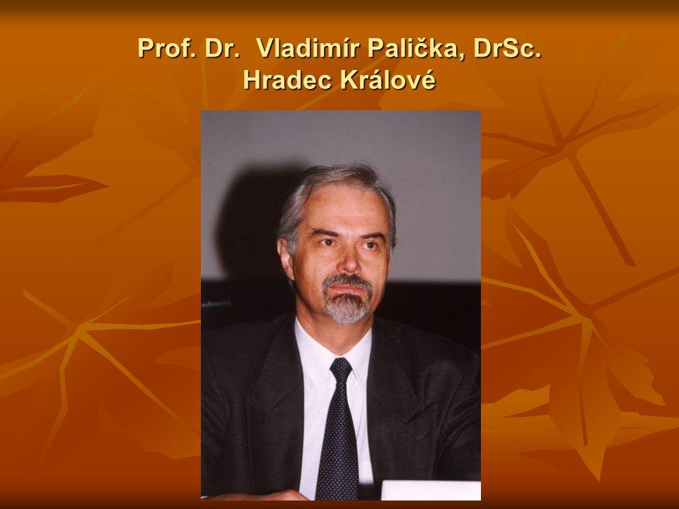 Prof. Dr. Vladimír Palička, DrSc. Hradec Králové