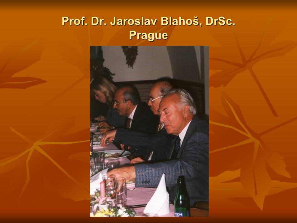 Prof. Dr. Jaroslav Blahoš, DrSc. Prague