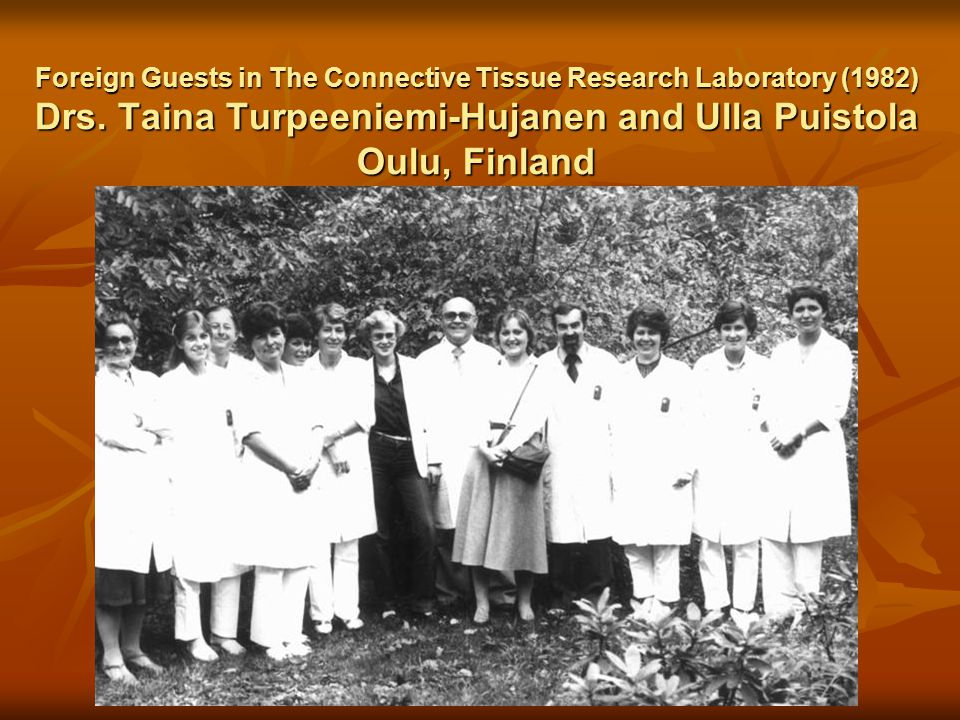 Foreign Guests in The Connective Tissue Research Laboratory (1982) Drs