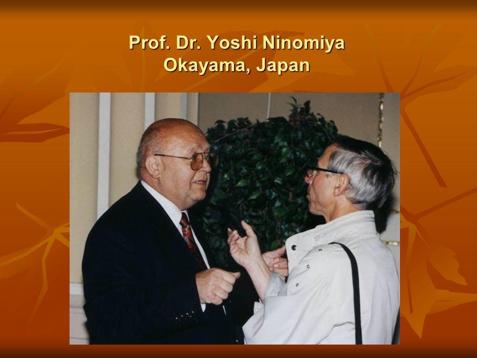 Prof. Dr. Yoshi Ninomiya Okayama, Japan