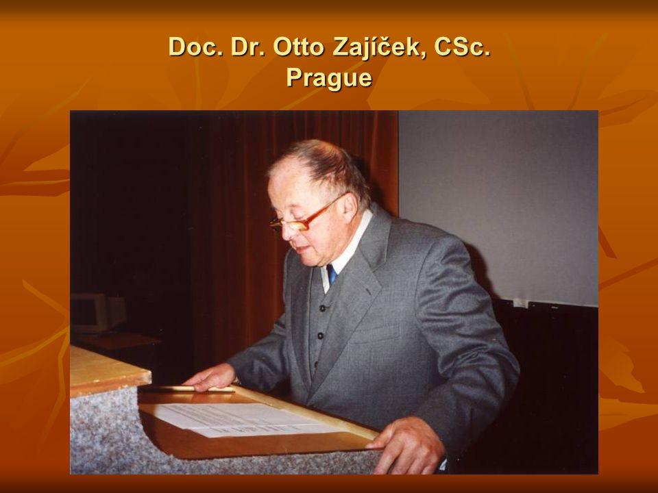 Doc. Dr. Otto Zajíček, CSc. Prague