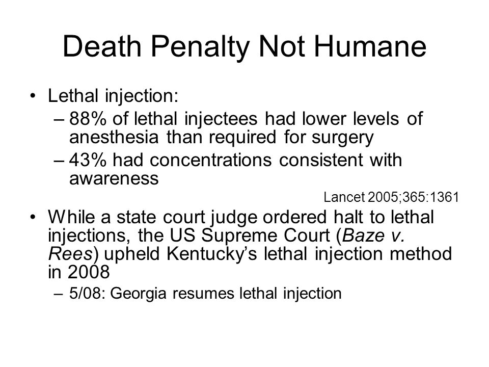 Death Penalty Not Humane