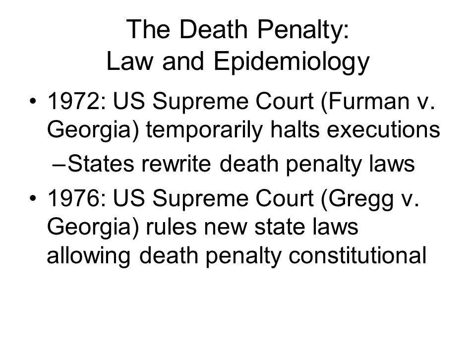 The Death Penalty: Law and Epidemiology