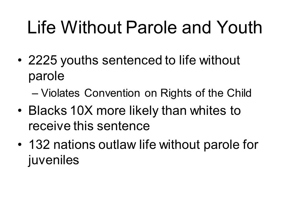 Life Without Parole and Youth