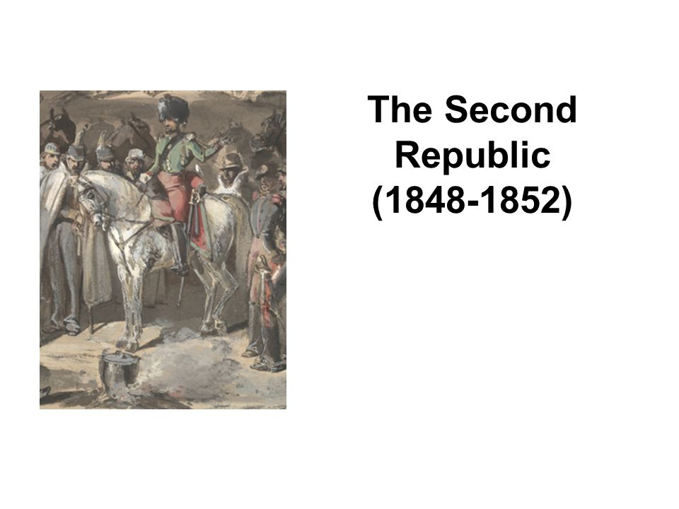 The Second Republic (1848-1852)