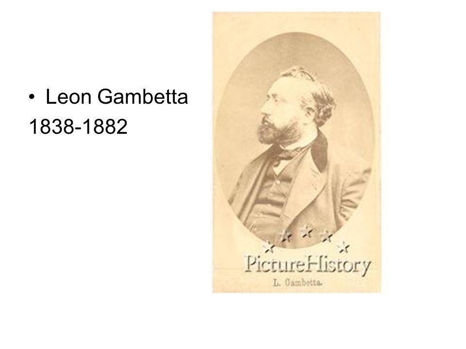 Leon Gambetta 1838-1882