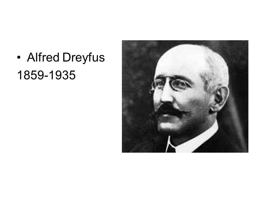 Alfred Dreyfus 1859-1935