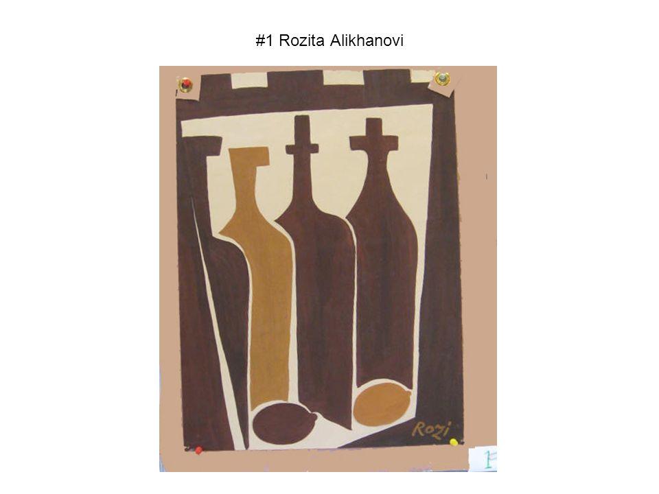 #1 Rozita Alikhanovi