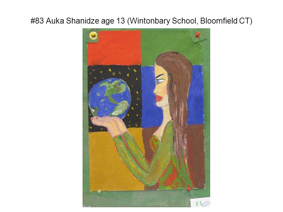 #83 Auka Shanidze age 13 (Wintonbary School, Bloomfield CT)
