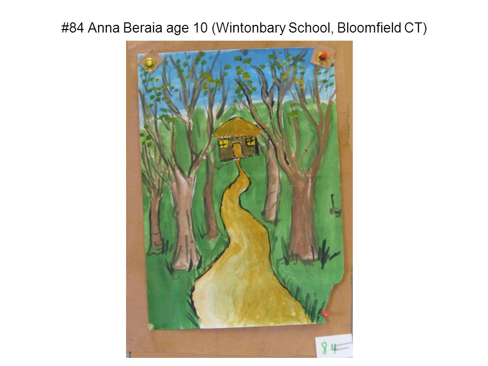 #84 Anna Beraia age 10 (Wintonbary School, Bloomfield CT)