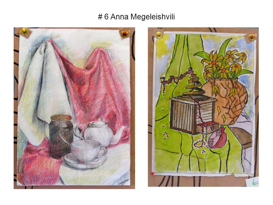 # 6 Anna Megeleishvili