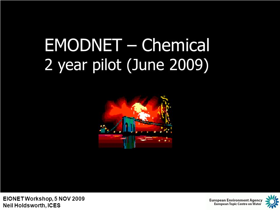 EMODNET – Chemical 2 year pilot (June 2009)