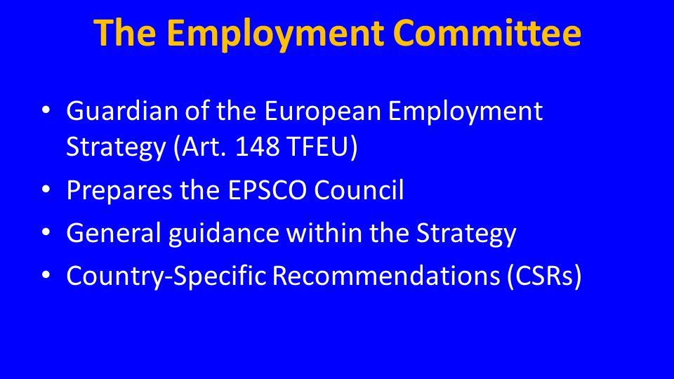 The Employment Committee
