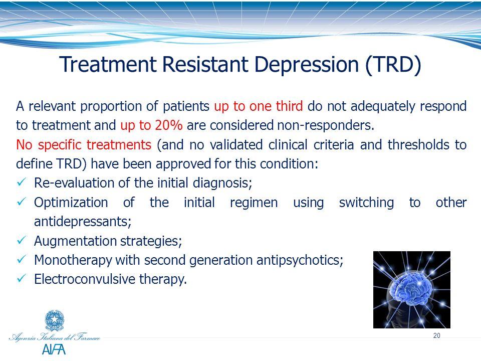Treatment Resistant Depression (TRD)