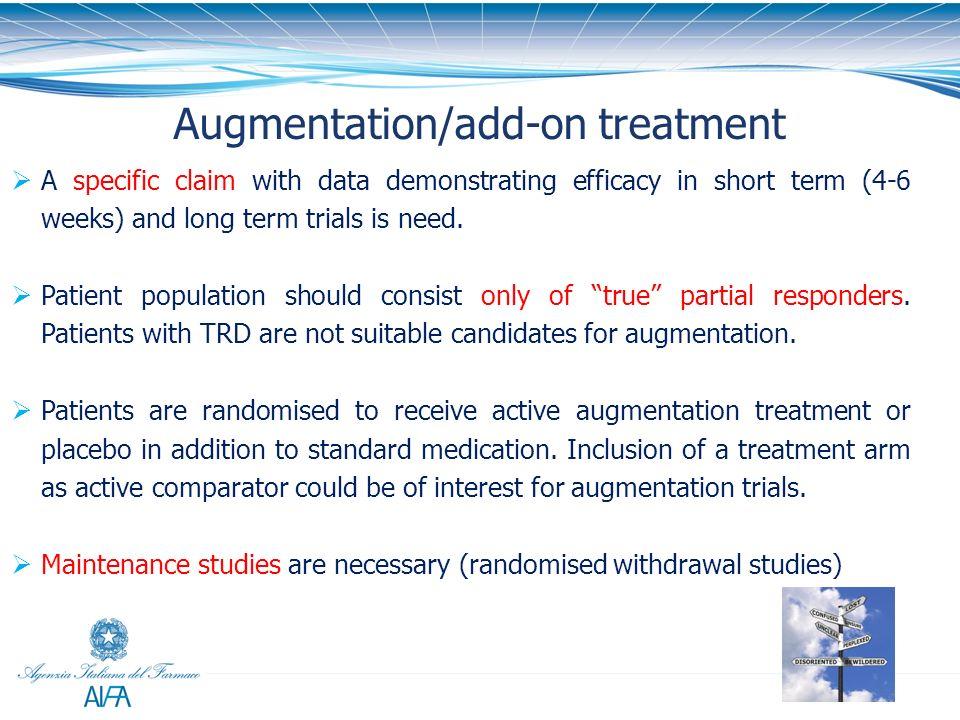 Augmentation/add-on treatment
