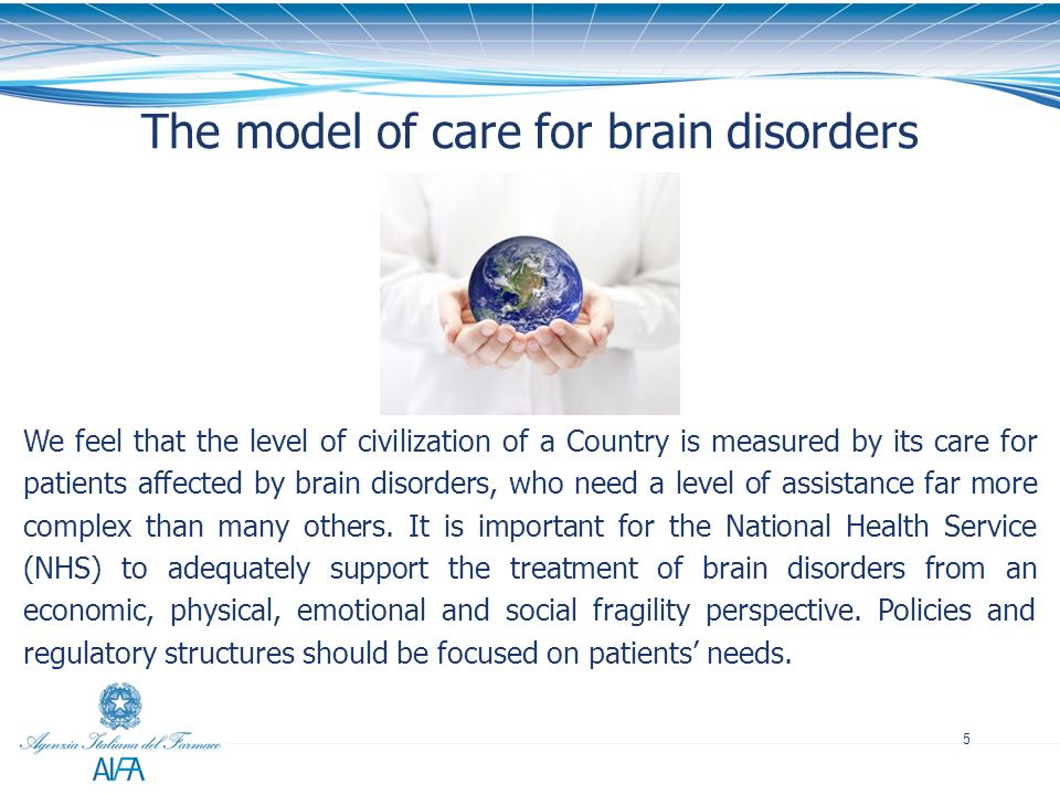 The model of care for brain disorders