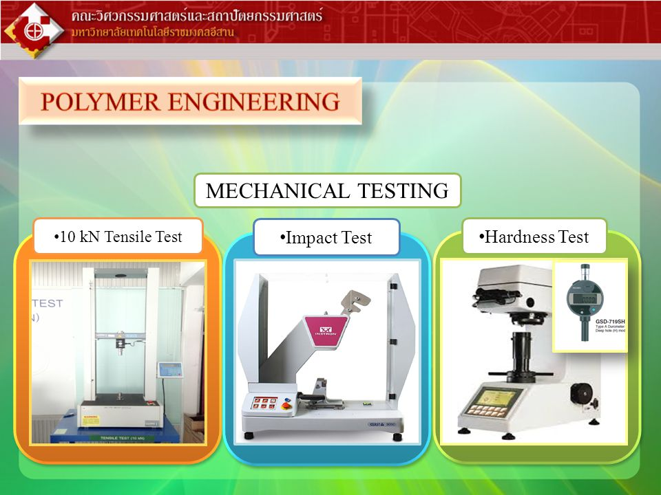 POLYMER ENGINEERING MECHANICAL TESTING Impact Test Hardness Test