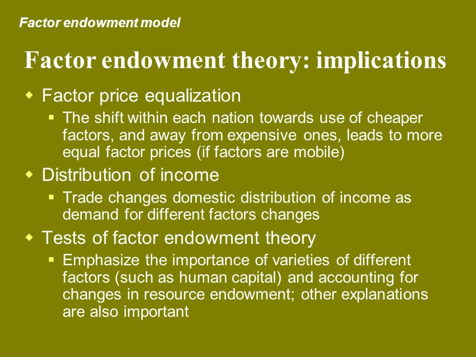 Factor endowment theory: implications