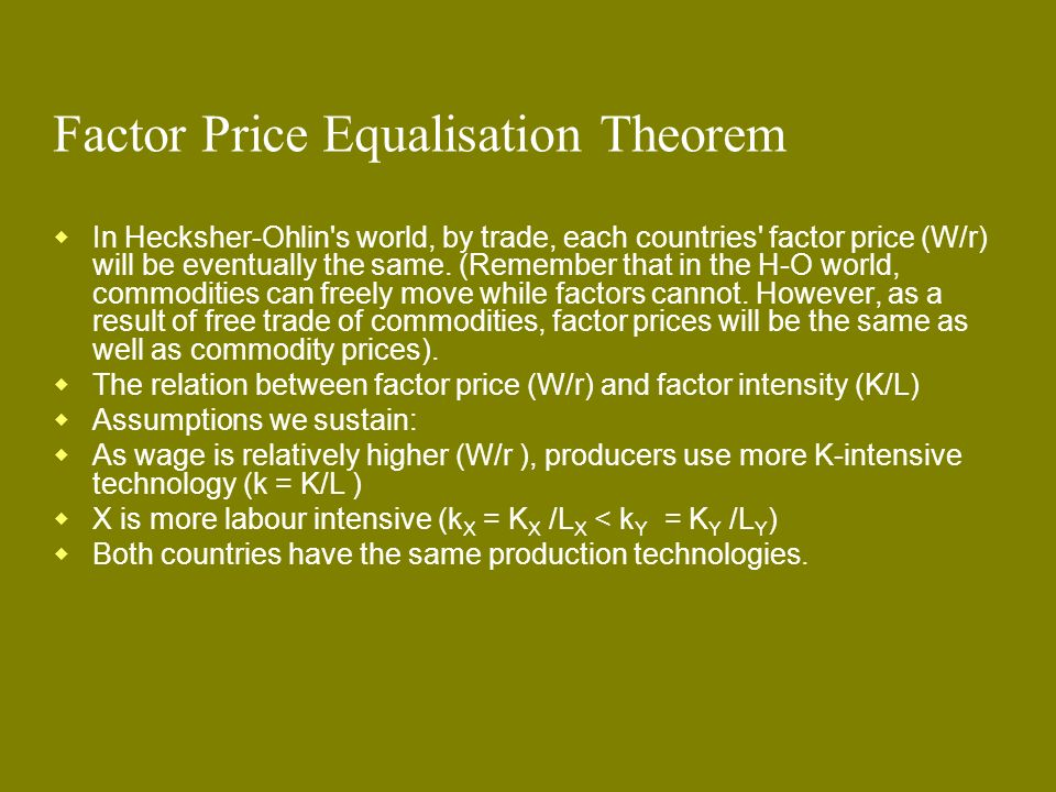 Factor Price Equalisation Theorem