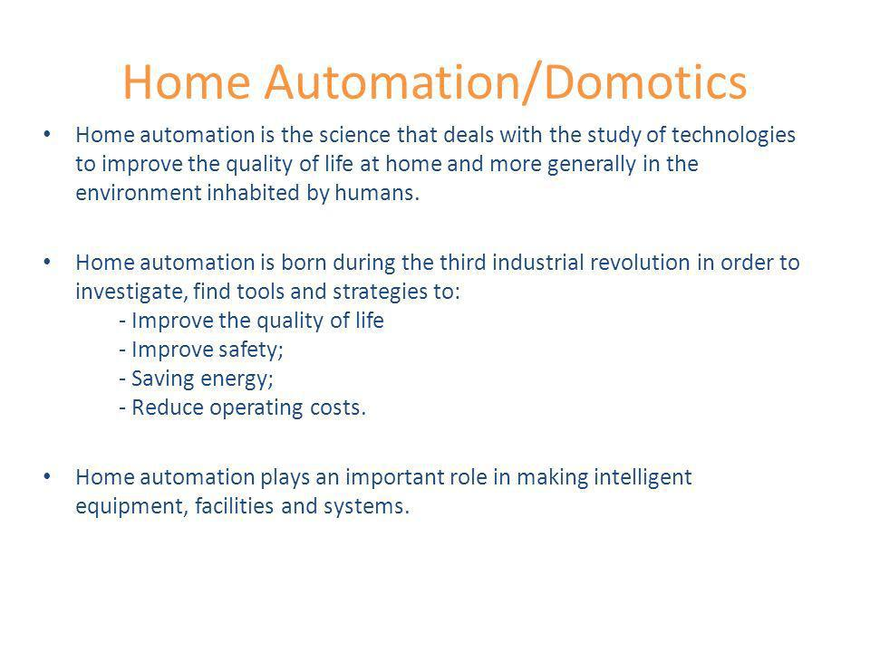 Home Automation/Domotics