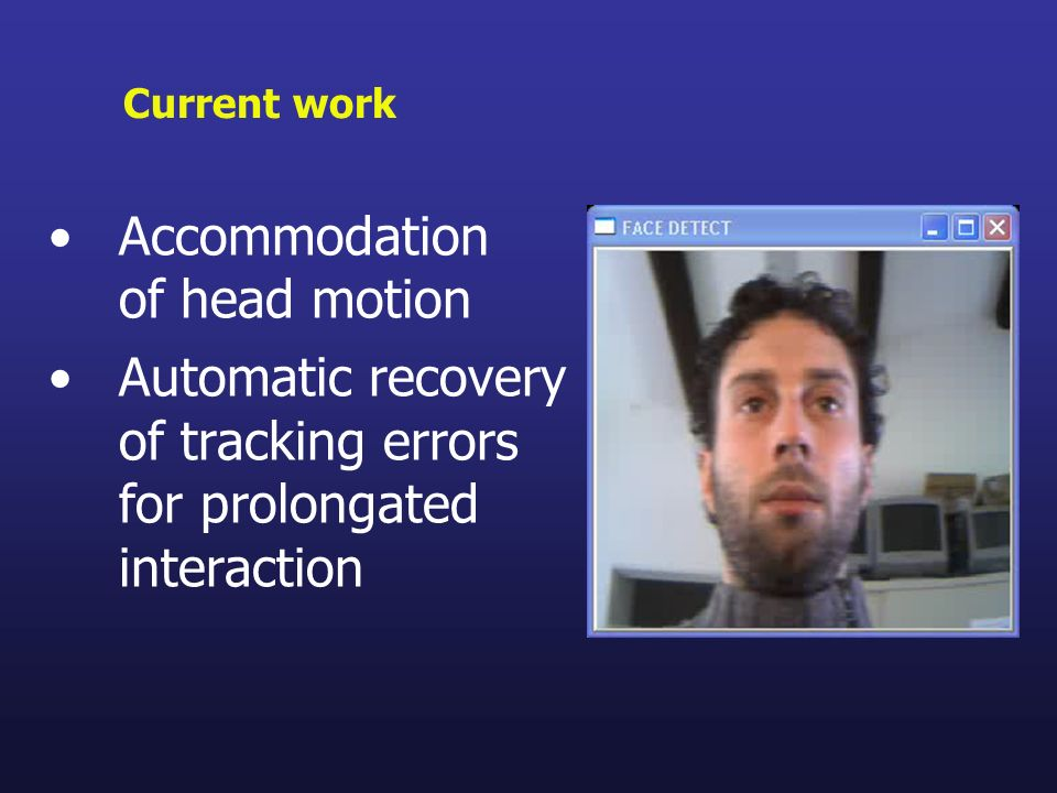 Accommodation of head motion