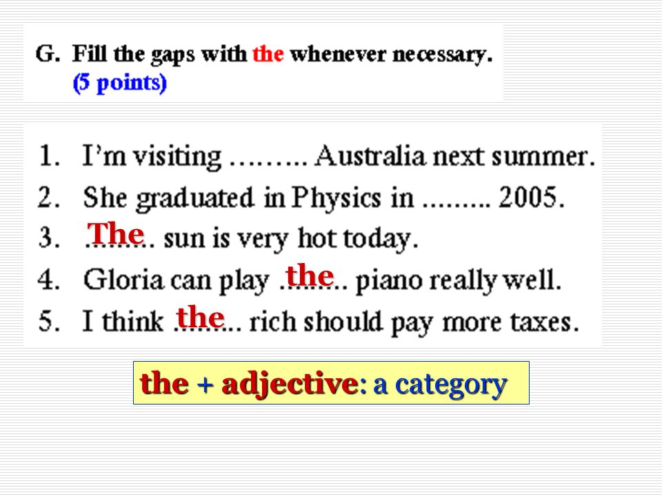 The the the the + adjective: a category