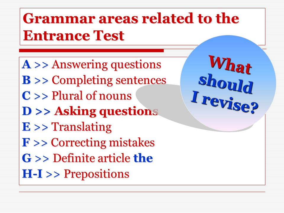 Grammar areas related to the Entrance Test