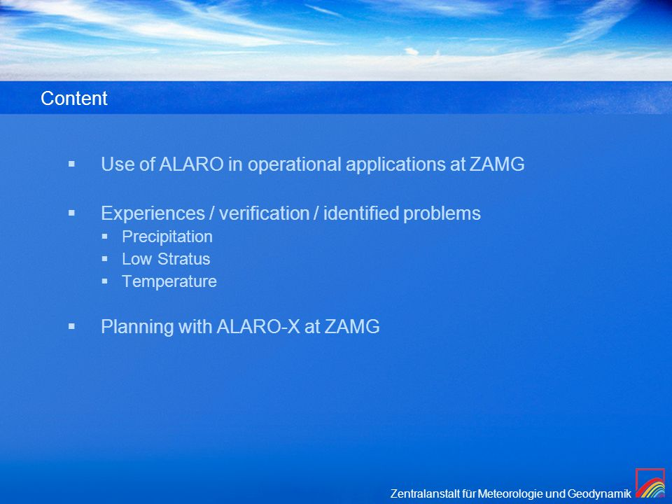 Use of ALARO in operational applications at ZAMG