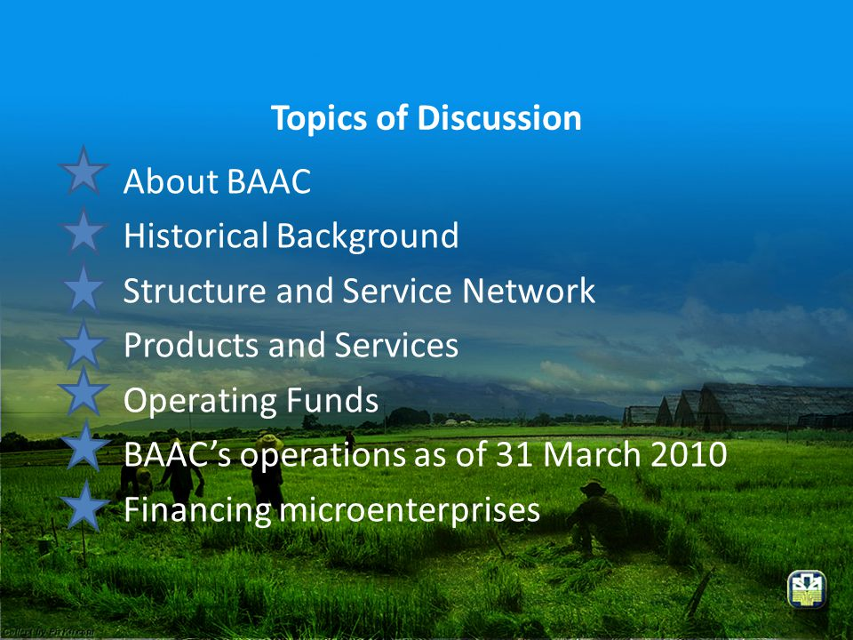Topics of Discussion About BAAC. Historical Background. Structure and Service Network. Products and Services.