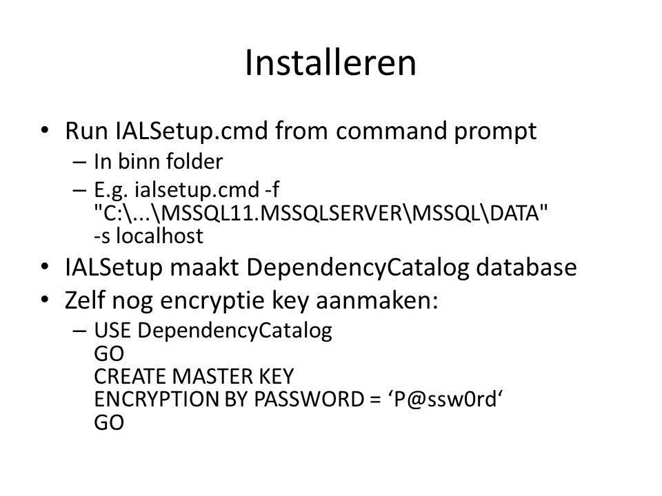 Installeren Run IALSetup.cmd from command prompt