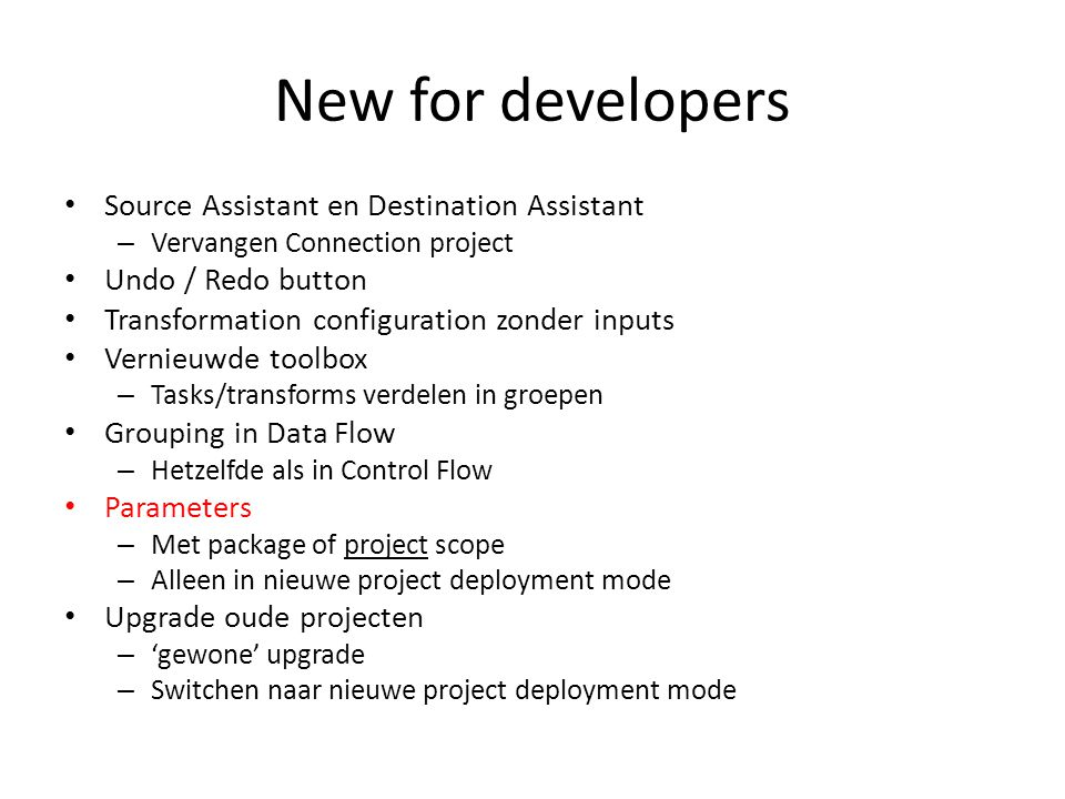 New for developers Source Assistant en Destination Assistant