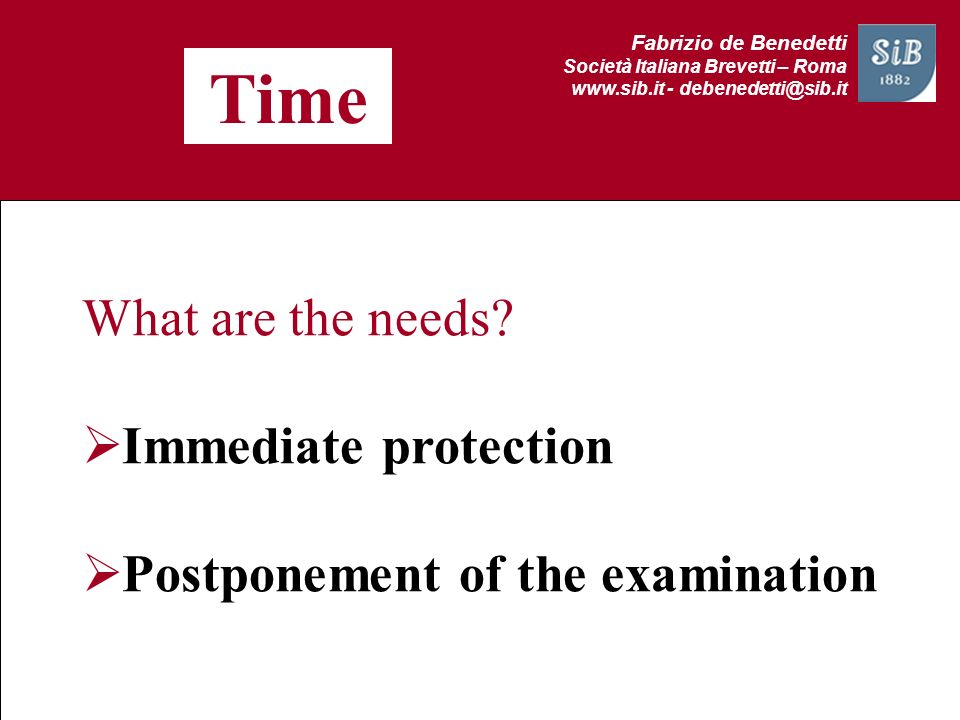 Time What are the needs Immediate protection