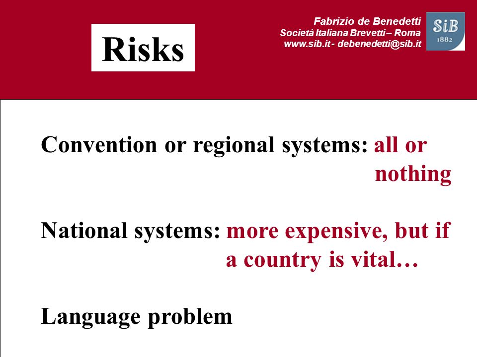 Risks Convention or regional systems: all or nothing