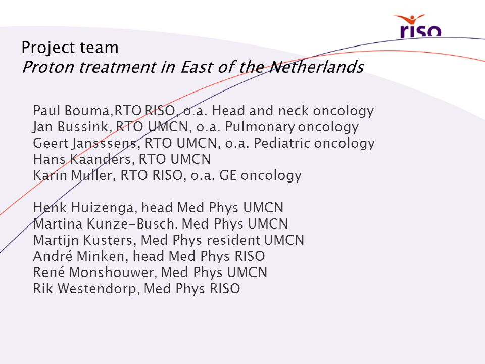 Proton treatment in East of the Netherlands