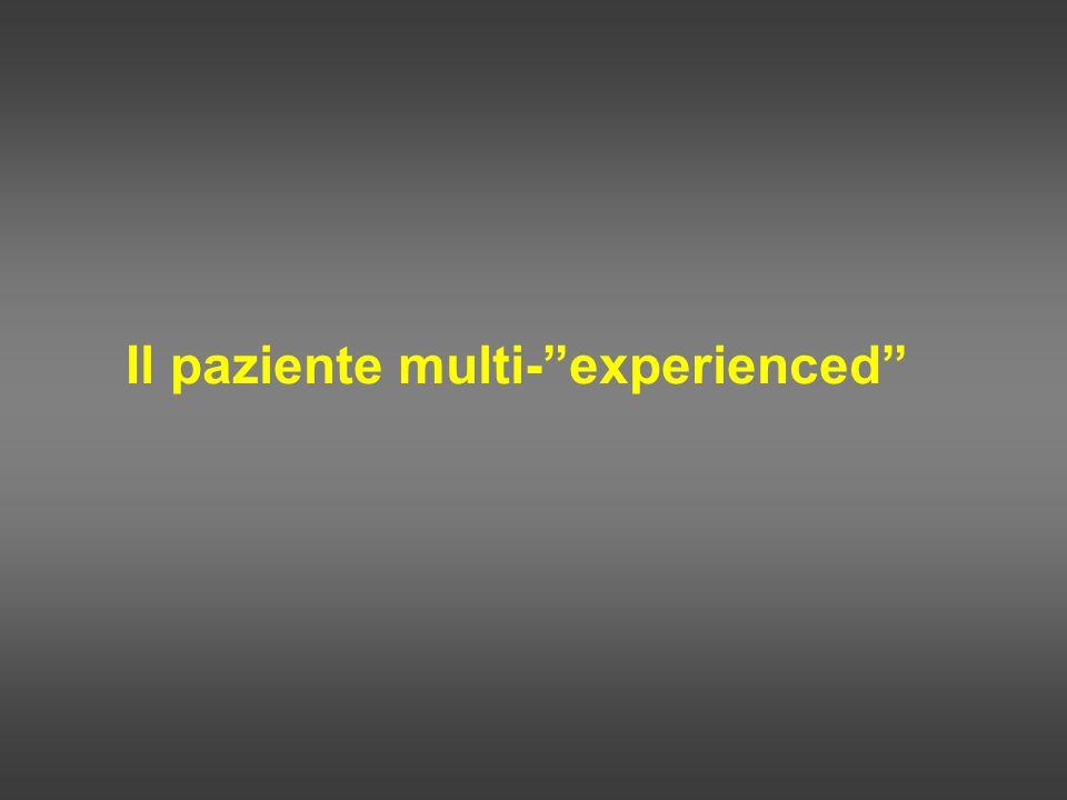 Il paziente multi- experienced