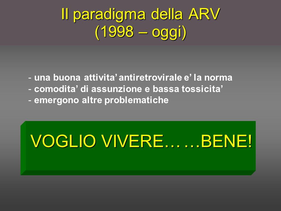 Il paradigma della ARV (1998 – oggi)