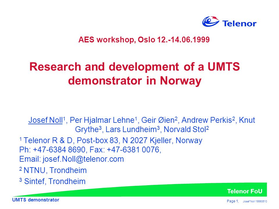Research and development of a UMTS demonstrator in Norway